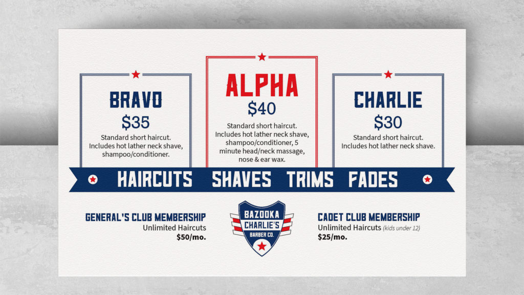"""A legal size paper menu of the most common services lays flat across the edge of a light grey background. The three packages are listed left to right with the """"Alpha"""" cut in the center and taking the most prominence in red and a slightly larger font. A blue ribbon below the services reads """"Haircuts, Shaves, Trims, Fades"""". Memberships are listed on the left and right of a centered logo below."""